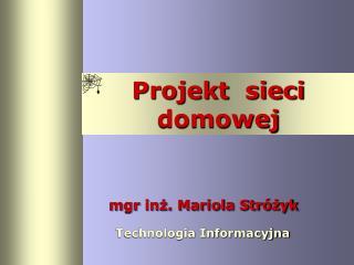 Projekt  sieci domowej