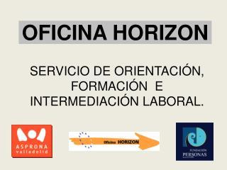 OFICINA HORIZON