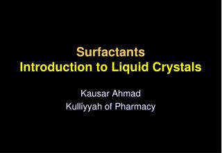 Surfactants Introduction to Liquid Crystals