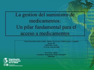 La gestion del suministro de medicamentos:   Un pilar fundamental para el acceso a medicamentos
