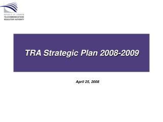 TRA Strategic Plan 2008-2009