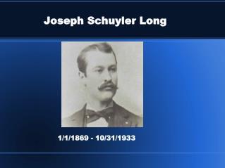 Joseph Schuyler Long