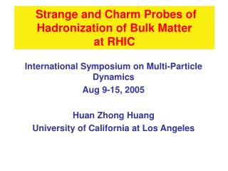 Strange and Charm Probes of Hadronization of Bulk Matter  at RHIC