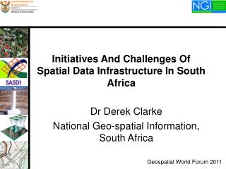 Initiatives And Challenges Of Spatial Data Infrastructure In South Africa