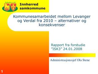Kommunesamarbeidet mellom Levanger og Verdal fra 2010 – alternativer og konsekvenser