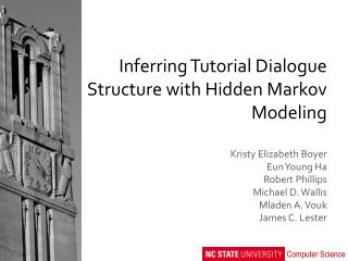 Inferring Tutorial Dialogue Structure with Hidden Markov Modeling