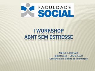 I workshop abnt  sem estresse