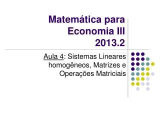 Matemática para Economia III 2013.2