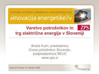 Breda  Kutin,  predsednica  Zveze  potrošnikov Slovenije , podpredsednica BEUC  zps.si