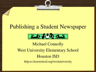 Publishing a Student Newspaper