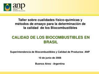 Superintendencia de Biocombustibles y Calidad de Productos  ANP