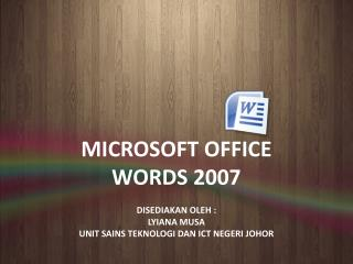 MICROSOFT OFFICE WORDS 2007