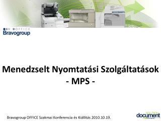 Menedzselt Nyomtatási Szolgáltatások - MPS -