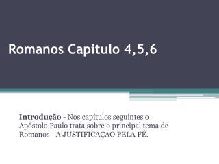 Romanos Capitulo 4,5,6