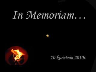 In Memoriam�