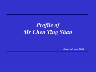 Profile of Mr Chen Ting Shan