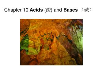 Chapter 10  Acids  ( 酸 ) and  Bases (碱)
