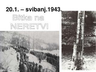 20.1. – svibanj.1943.