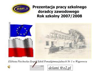 Elżbieta Piechocka-Zespół Szkół Ponadgimnazjalnych Nr 1 w Wągrowcu