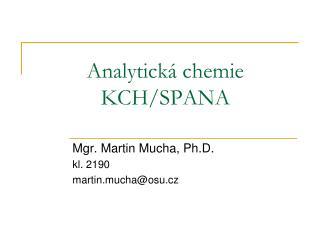 Analytická chemie KCH/SPANA