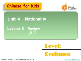 Unit  4     Nationality   Lesson  3    Review 复习