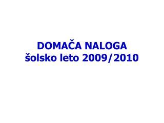 DOMAČA NALOGA šolsko leto 2009/2010
