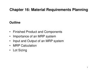 Chapter 16: Material Requirements Planning