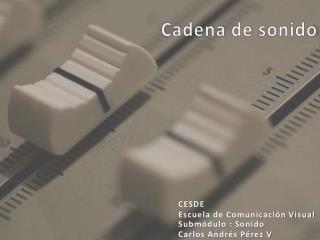 Cadena de sonido