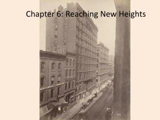 Chapter 6: Reaching New Heights