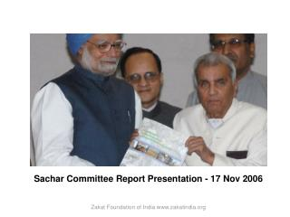 Sachar Committee Report Presentation - 17 Nov 2006