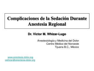 Complicaciones de la Sedación Durante Anestesia Regional