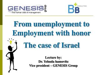 From unemployment to Employment with honor The case of Israel