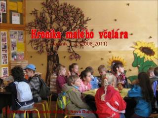 Ročník 1.-3. (2008-2011)