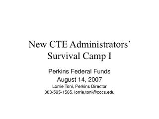 New CTE Administrators  Survival Camp I