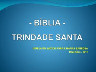 - B�BLIA - TRINDADE SANTA