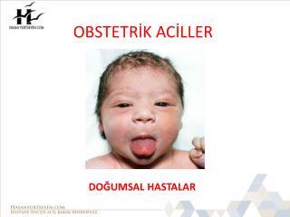 OBSTETRİK ACİLLER