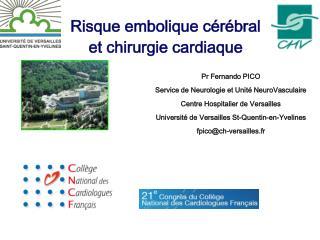Risque embolique cérébral et chirurgie cardiaque