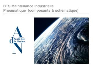 BTS Maintenance Industrielle Pneumatique  (composants & schématique)
