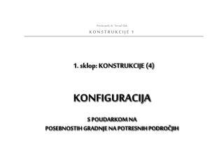 1. sklop: KONSTRUKCIJE (4)