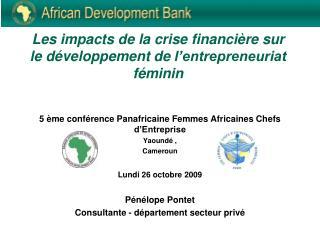 Les impacts de la  crise financière sur  le  développement  de  l'entrepreneuriat féminin