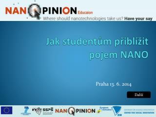 Jak studentům přiblížit  pojem NANO
