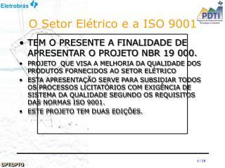 O Setor Elétrico e a ISO 9001