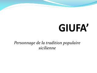 GIUFA'