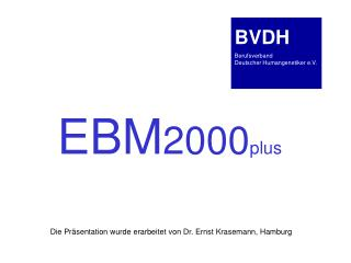 EBM 2000 plus