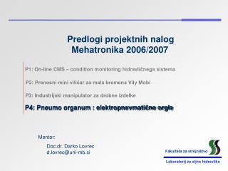 Predlogi projektnih nalog  Mehatronika 2006/2007