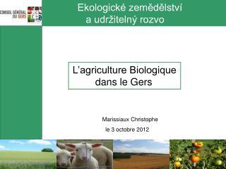 Ekologické zemědělství    a udržitelný rozvo