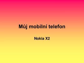 Můj mobilní telefon