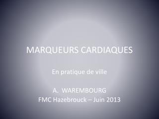 MARQUEURS CARDIAQUES