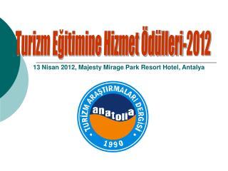 Turizm E?itimine Hizmet �d�lleri-2012