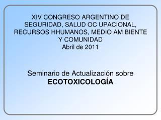 Seminario de Actualización sobre ECOTOXICOLOGÍA